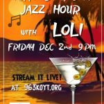 Jazz hour called Martinis at Dawn streaming live at 963KOYT.org