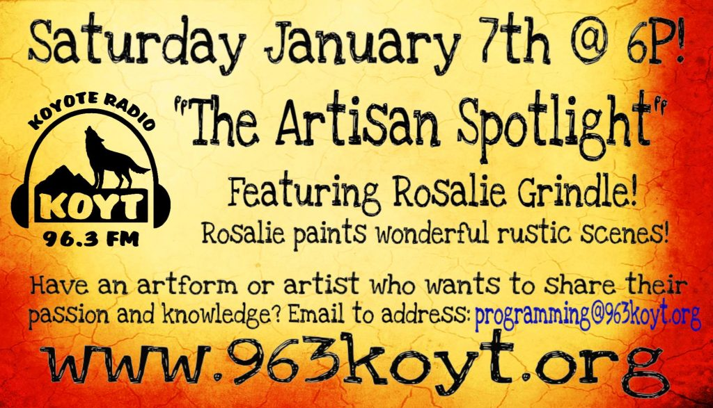 Artisan spotlight with Rosalie Grindle on KOYT 96.3 LPFM in Anza, CA