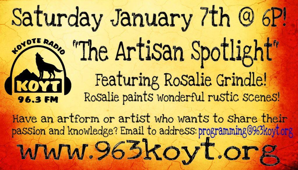 Artisan spotlight with Rosalie Grindle on KOYT 96.3 LPFM in Anza, CA