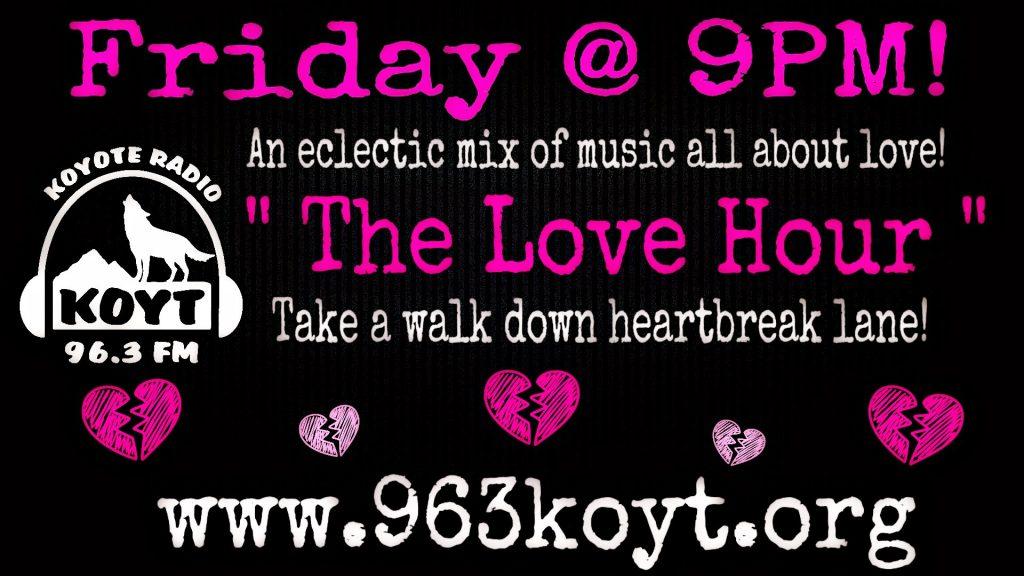 Koyt Love hour 96.3fm Anza, CA